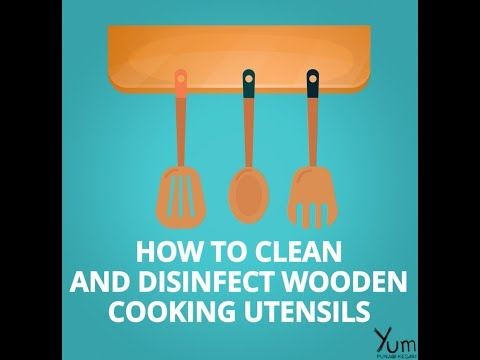 How to Clean and Disinfect Wooden Cooking Utensils