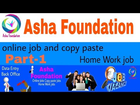 Online Copy Paste Works Earn Rs.400 Daily & Daily Payment : ... Asha Foundation videos part - 1