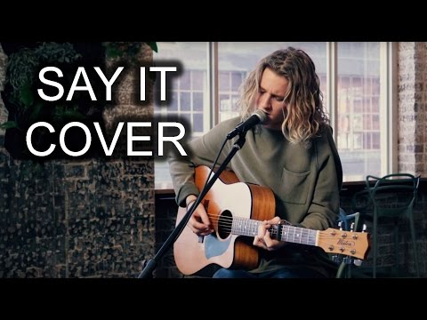 Flume - Say It feat. Tove Lo (Fletcher Pilon Cover)
