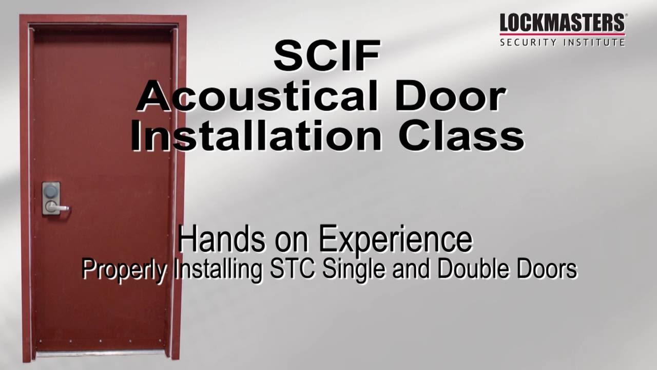 SCIF Acoustical Door Installation Class & SCIF Acoustical Door Installation Class - YouTube