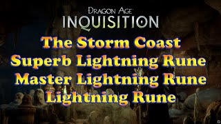 Dragon Age: Inquisition - Lightning Rune - The Storm Coast