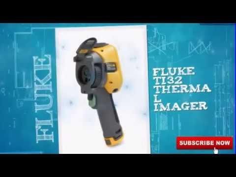 Fluke Ti32 Review 2017 : Fluke Ti32 Thermal Imager