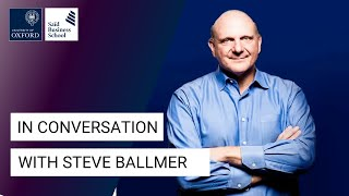In Conversation with Steve Ballmer at Saïd Business School