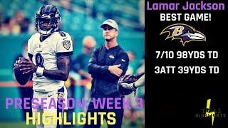 Lamar Jackson Preseason Week 3 Highlights | Effective 08.25.2018