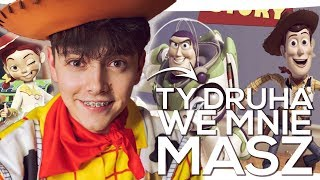 JDabrowsky - Ty Druha We Mnie Masz (cover Disney - Toy Story)