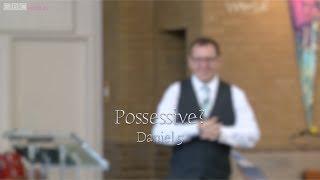 Possessive? - Daniel 5 - Warren McNeil