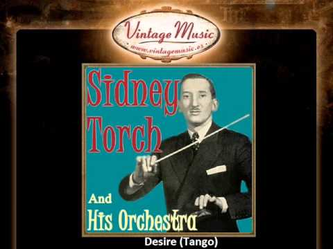 Sidney Torch And His Orchestra -- Desire (Tango)