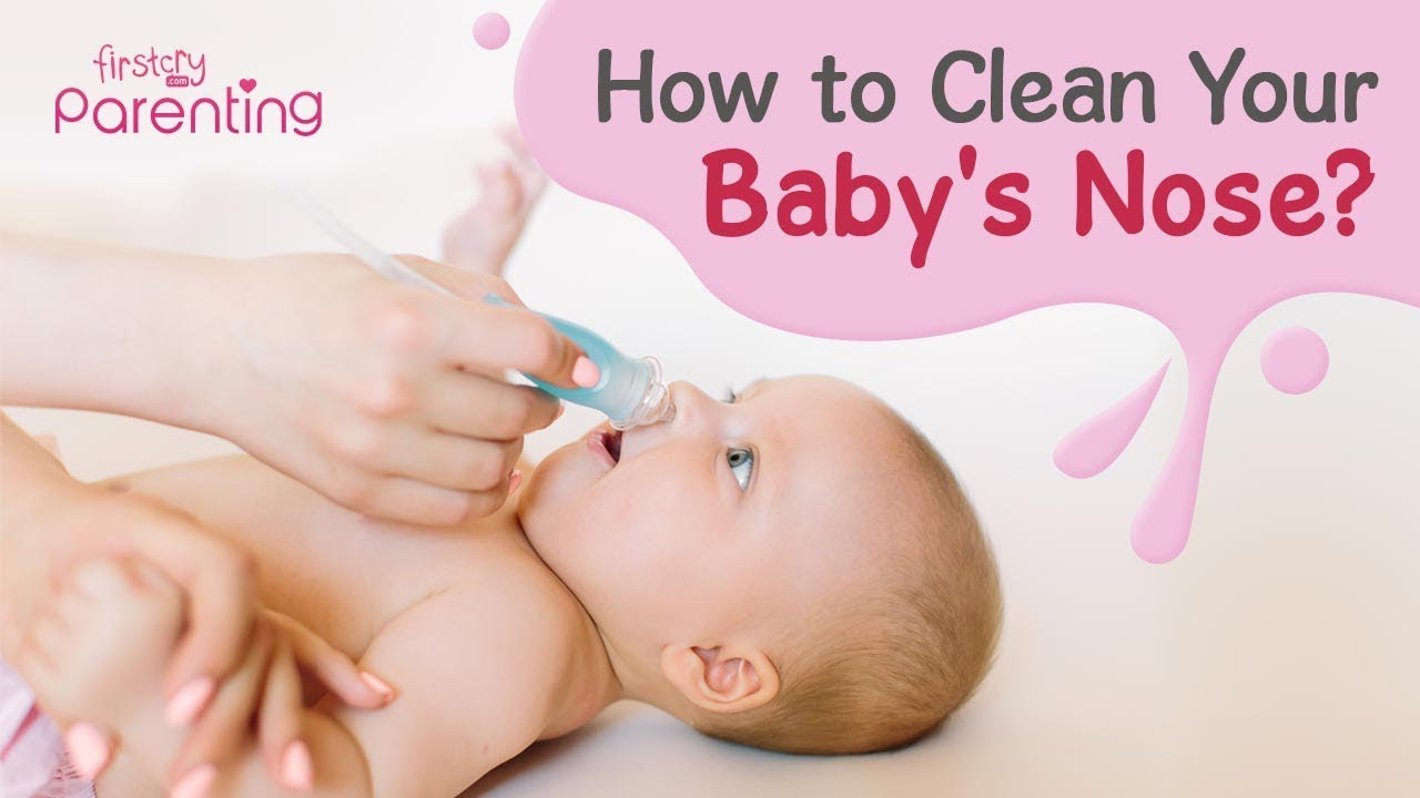 Download How to Clean Your Baby's Nose