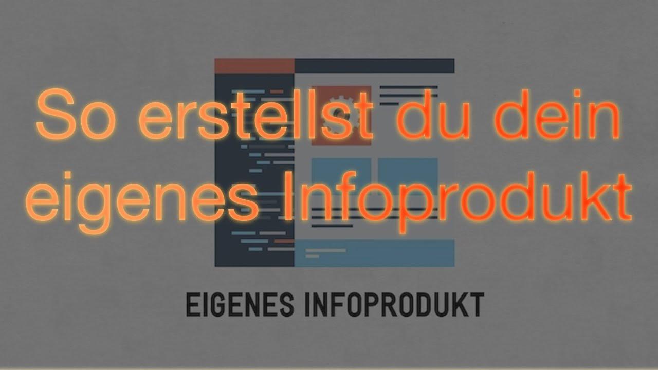 Infoprodukt Erstellen