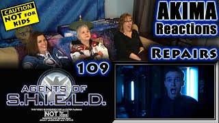 AGENTS of SHIELD 109 | Repairs | AKIMA Reactions