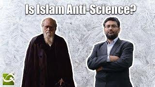 Dr. Usama Hasan: Is Islam Anti-Science?