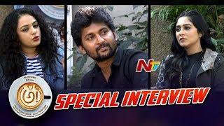 AWE Movie Team Funny Interview || Nani || Nithya Menen || Regina || NTV