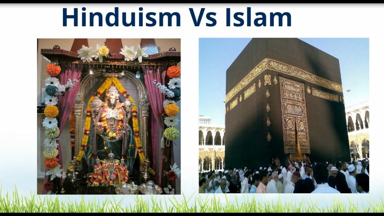 hinduism vs islam Introduction in the series of articles on this subject, we shall seek to find similarities or common ground between two major religions of the world: hinduism and.