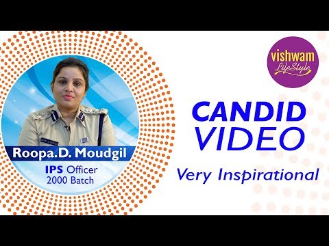 IPS Officer Roopa.D. Moudgil || Inspirational & Highly Motivating Candid Video || Vishwam Lifestyle