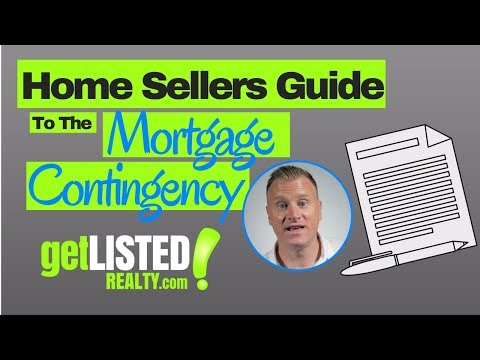 The Home Sellers Guide to the Mortgage Contingency