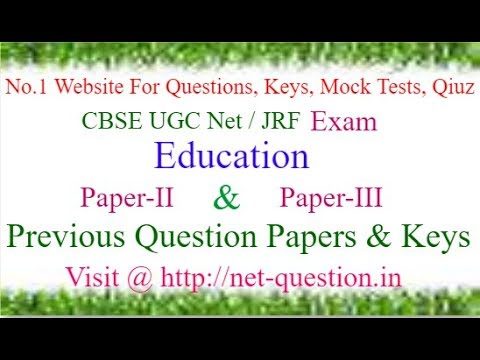 CBSE UGC NET Education,Paper-II,Paper-III,Solved,Previous Questions,Answer keys,Mock Test,Quiz