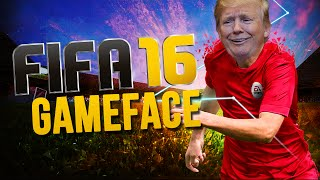 PLAYING AS DONALD TRUMP! - FIFA 16 GAMEFACE