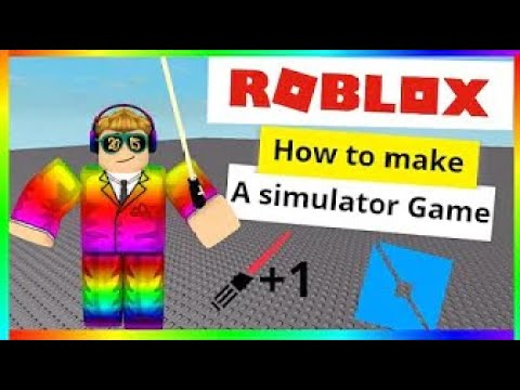 How To Make A Simulator Game In Roblox Studio 2020 Youtube