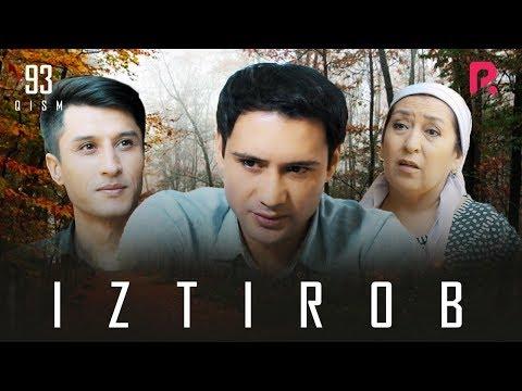 Iztirob (o'zbek Serial)   Изтироб (узбек сериал) 93-qism