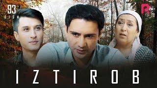 Iztirob (o'zbek serial) | Изтироб (узбек сериал) 93-qism