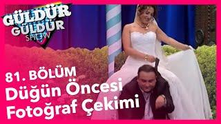 Gambar cover Güldür Güldür Show 81. Bölüm, Düğün Öncesi Fotoğraf Çekimi