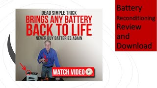 EZ Battery Reconditioning, Reviews, Method & Course Download.