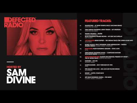 Defected Radio Show presented by Sam Divine - 11.05.18