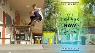 Raw / Da Rua - Carlos Iqui