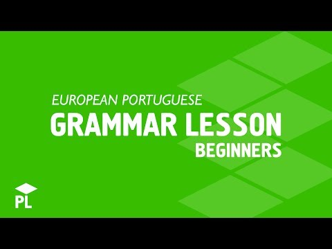 The basic European Portuguese structures for beginners