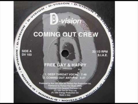 Coming Out Crew 'Free Gay & Happy' (Deep Throat Vocal)
