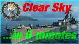 Clear Skies in 6 minutes - Des Moines - World of Warships