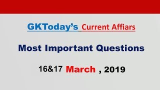 Current Affairs March 16&17 , 2019  : English MCQs