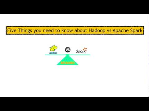 Five Things you need to know about Hadoop vs Apache spark