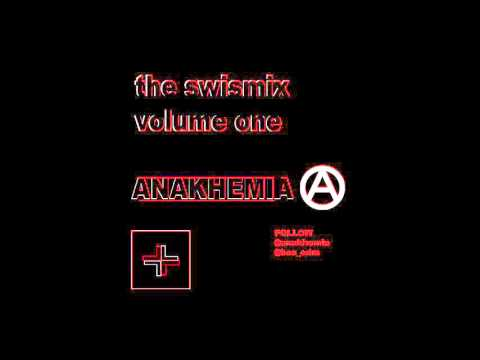 [@hos_edm / house of swiss] [Swismix] Volume 001 - @Anakhemia mix [tech] [techno]