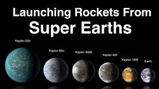 Could Aliens Build A Rocket To Escape A Super Earth?