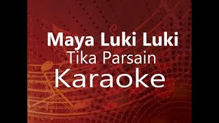 Karaoke - Maya Luki Luki || Tika Prasain Ft. The Cartoonz Crew (High Quality)