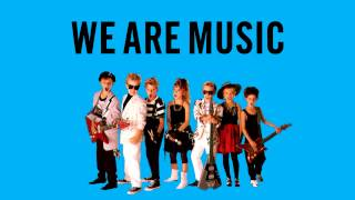 we are music rock n roll martika and the we ares