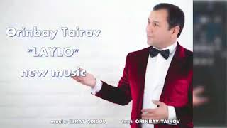 Laylo Urinboy Toirov Music Version Лайло Уринбой Тоиров