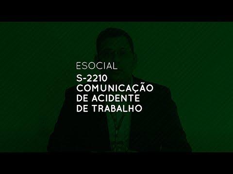 eSocial: S-2210 Comunicação de Acidente de Trabalho