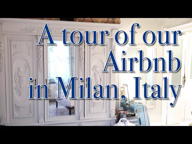 Apartment Tour | Milan, Italy Airbnb
