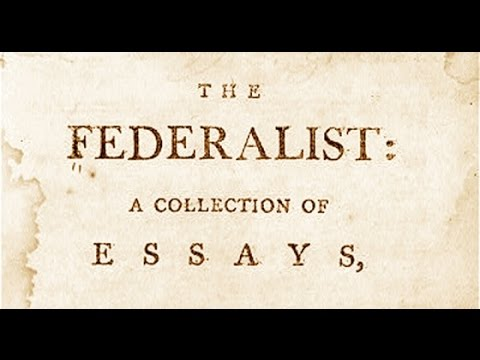 What was the purpose of the federalist papers
