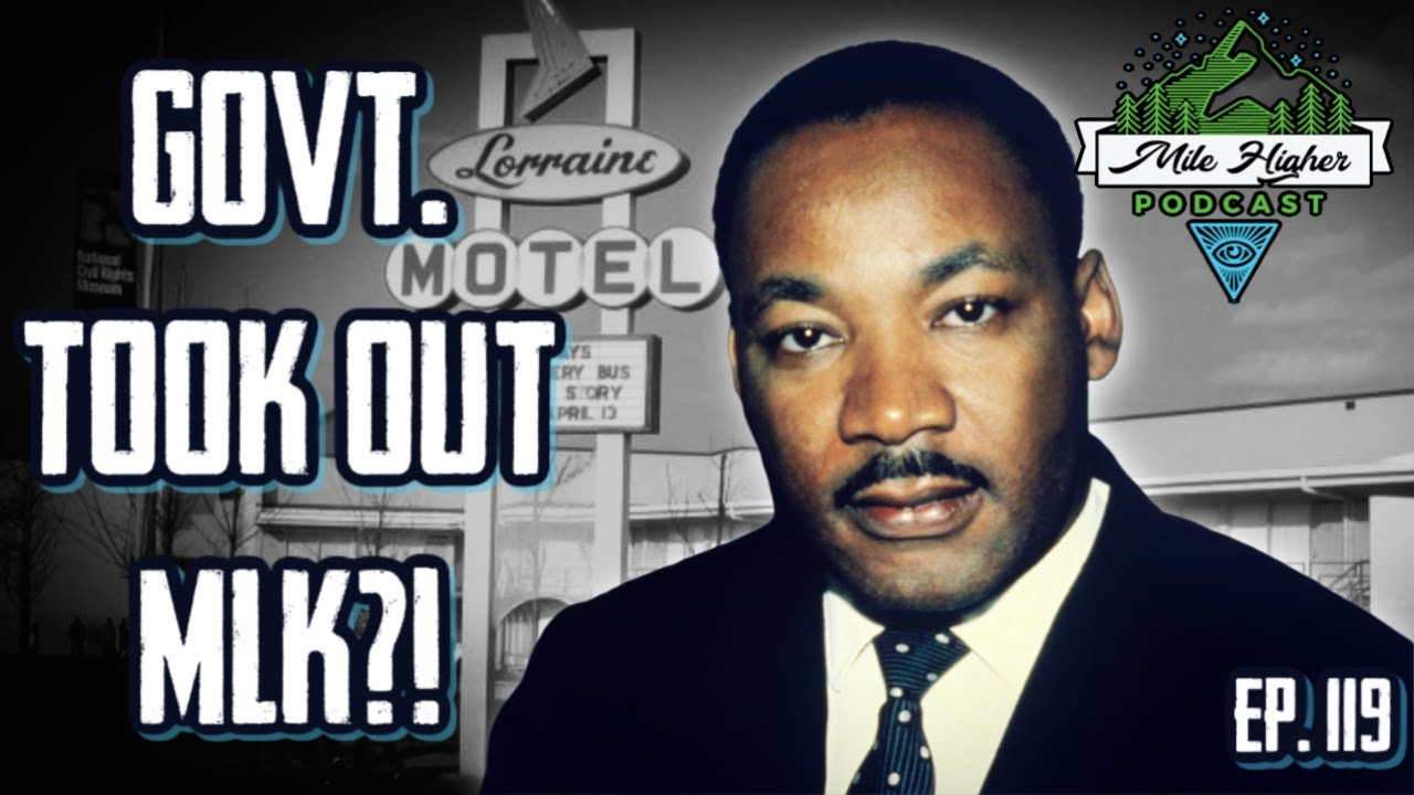 MLK Jr. Assassination Conspiracy Theories - Podcast #119