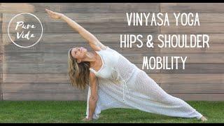 VINYASA HIPS & SHOULDER MOBILITY