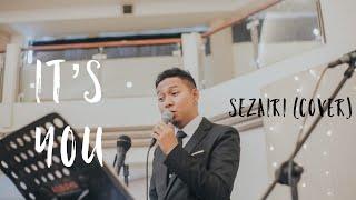 It S You Sezairi Cover By Cikallia