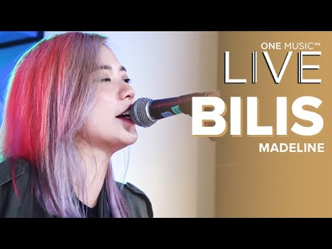 Bilis By Madeline One Music Live Youtube