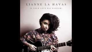 Lianne La Havas-Is Your Love Big Enough