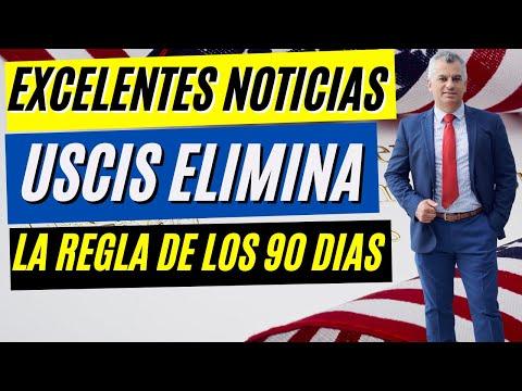 BUENAS NOTICIAS | USCIS elimina la REGLA DE LOS 90 DIAS| usará el estandar de la persona razonable