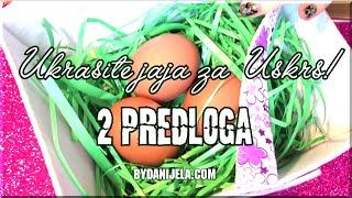 Repeat youtube video Ukrašavanje jaja za Uskrs! 2 predloga | bydanijela.com