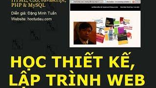 Học lập trình Web, học thiết kế web bằng HTML, CSS, Javascript, PHP & MySQL