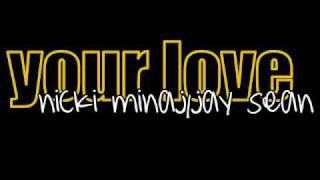nicki minaj & jay sean - your love + lyrics